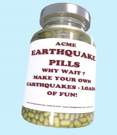 3D acme earthquake pills