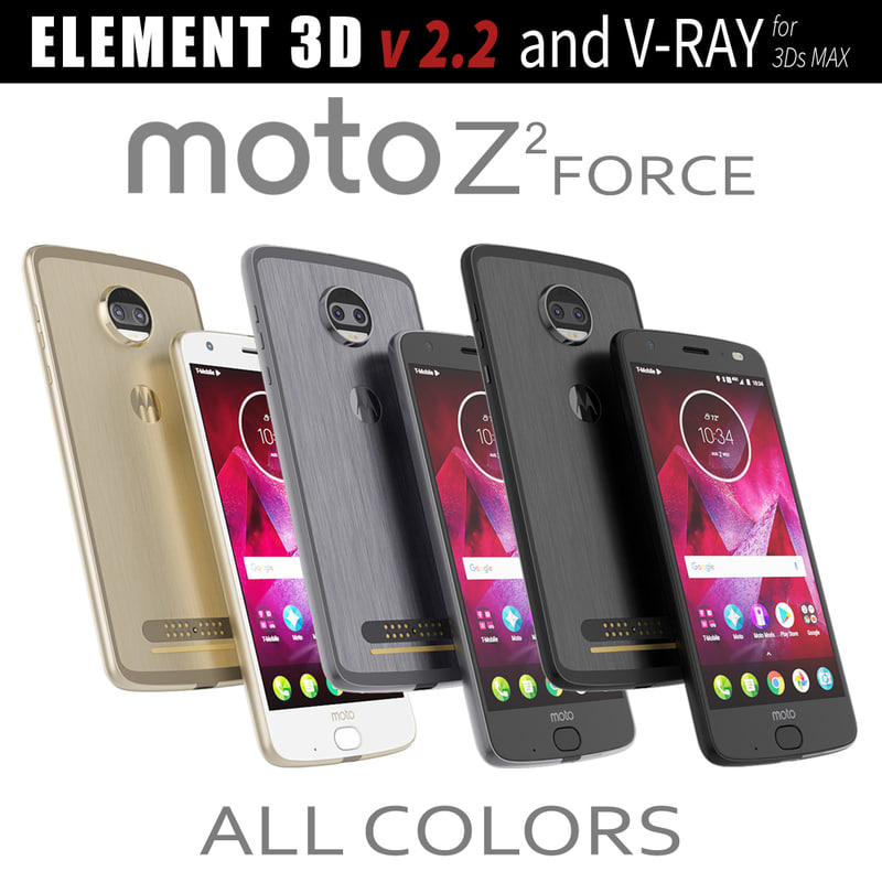 3D model moto z2 force