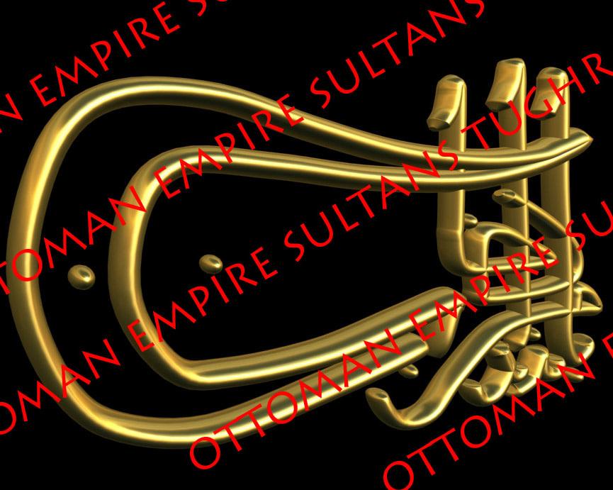 ottoman empire sultans tughras 3d model