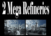 2 Mega Refineries