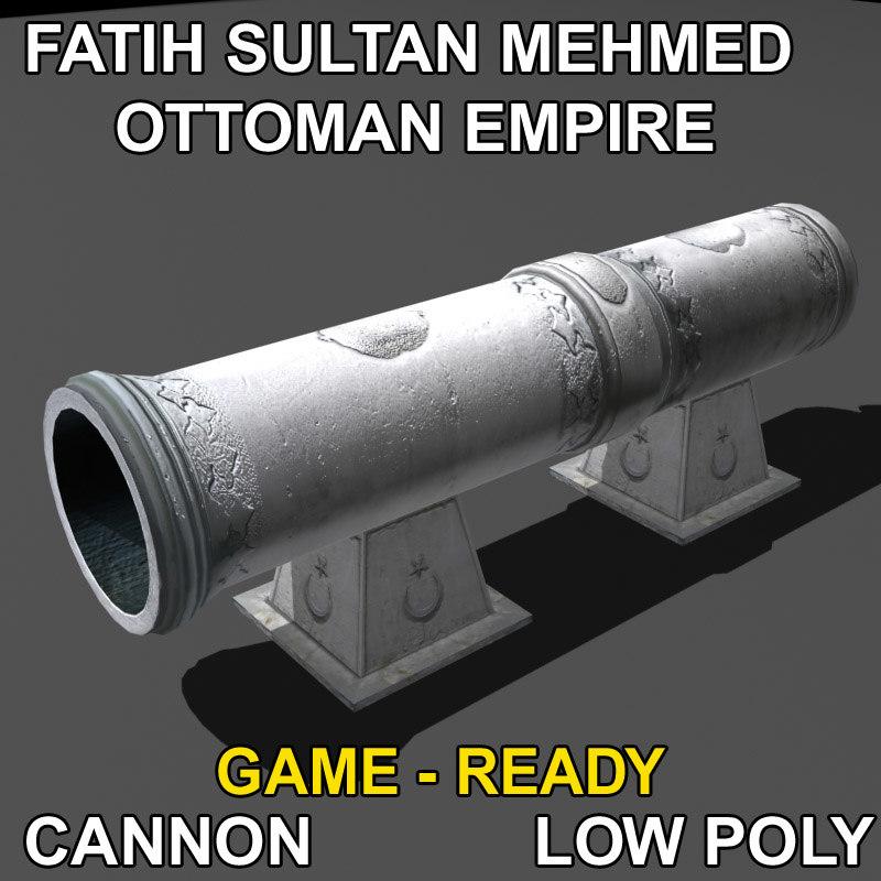 fatih sultan mehmed cannon 3d lwo