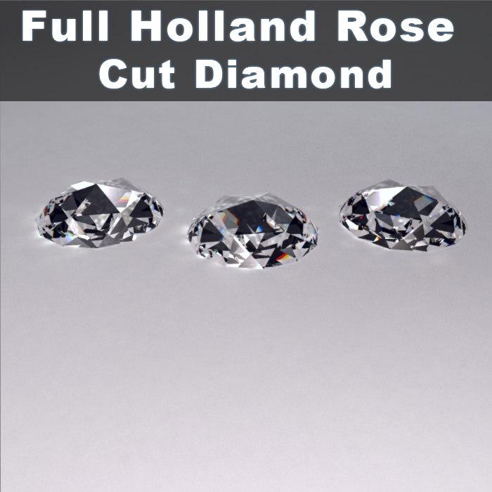 3d model holland rose cut diamond