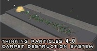 Thinking Particles Carpet Destruction System