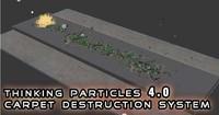 Thinking Particles Carpet Destruction System