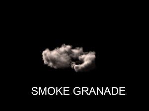maya smoke grenade