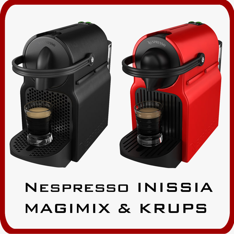 nespresso inissia magimix krups 3d max. Black Bedroom Furniture Sets. Home Design Ideas