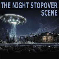 The Night Stopover Scene