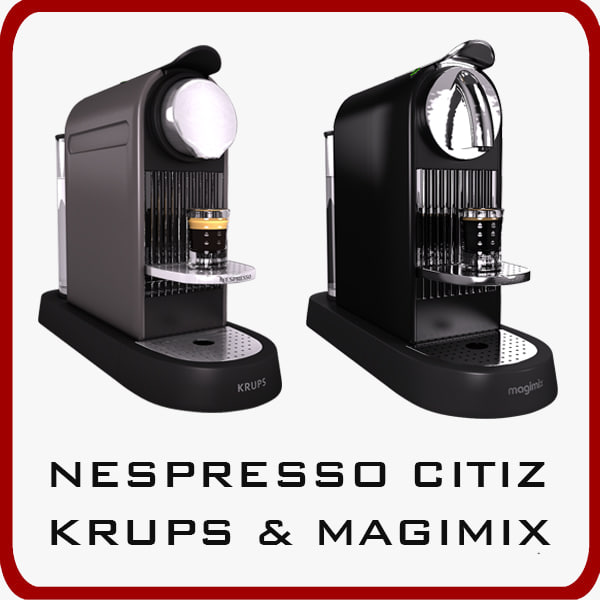 nespresso citiz krups magimix 3d max. Black Bedroom Furniture Sets. Home Design Ideas