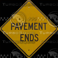 Pavement Ends Road Sign