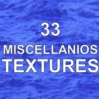 33 MISCELLOUNEOUS TEXTURES
