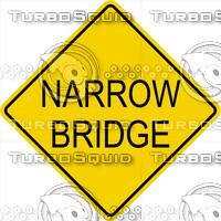 Caution Narrow Bridge Sign