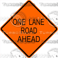 Construction One Lane Road Ahead Sign