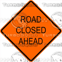 Construction Road Closed Ahead Sign