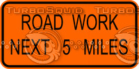 Construction Road Work 5 Miles Sign