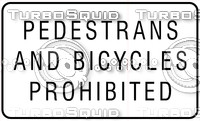 Peds and Bikes Prohibited Sign