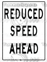 Reduced Speed Ahead Sign