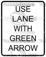 Use Lane With Green Arrow Sign