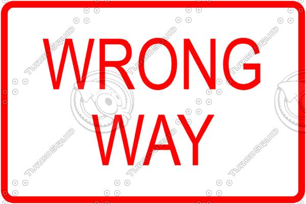 Wrong Way 2 Sign