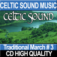Celtic Traditional March # 3