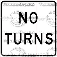 No Turns Sign