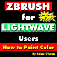 ZBrush for Lightwave Users-Volume#1