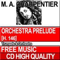 M.A. CHARPENTIER - Orchestra Prelude H. 146