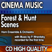 Cinema Music: Forest and Hunt Scenes