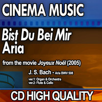 """Cinema Music: J.S. Bach """"Bist du bei mir"""