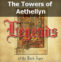The Towers of Aethellyn