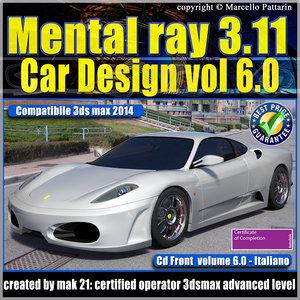 Mental ray 3.11 3dsmax 2014 Vol.6 Car Design cd front
