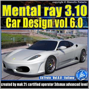 Mental Ray 3.10 In 3dsmax 2013 Vol.6 Materiali Car Paint e Inserimento Fotografico_cd front