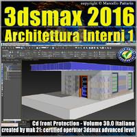030 3ds max 2016 Architettura Interni 1 Volume 30 cd front