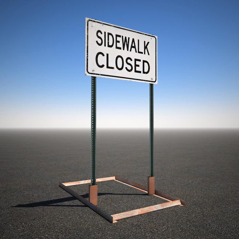 3d model sidewalk closed sign