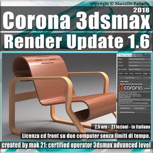 Corona 1.6 in 3dsmax 2018 Render Update Vol 4.0 Cd Front