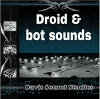 Droid & Bot sounds