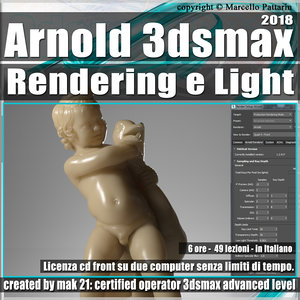 001_Arnold Rendering e Light 3ds max 2018 Volume 1.0 Cd Front