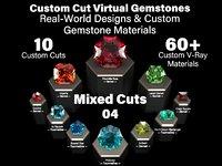 Mixed Cuts 04 - Custom Cut Gemstones + Custom V-Ray Materials