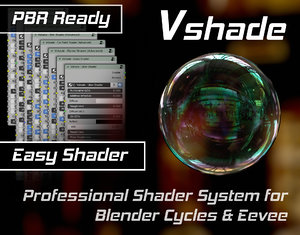 VSHADE - Professional Shader System for Blender Cycles & Eevee