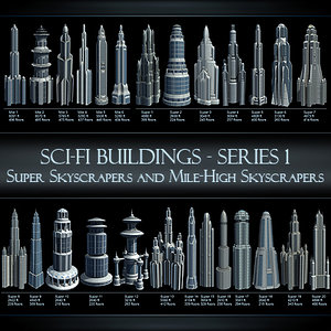 super skyscrapers mile-high futuristic buildings 3d model
