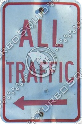 "Sign: ""All Traffic"